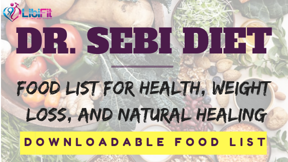 The Ultimate Dr  Sebi Food List for Natural Healing - Libifit